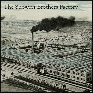 Showers Brothers Factory